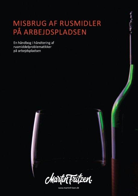 Misbrug Af Rusmidler På Arbejdspladsen - Martin Fritzen - Bog