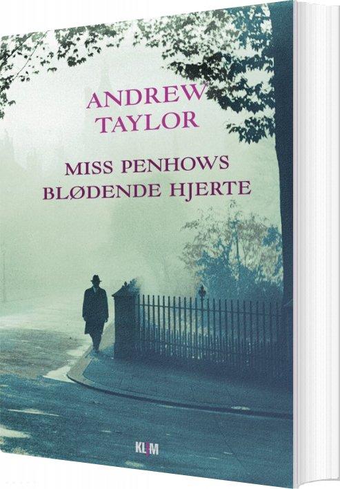Image of   Miss Penhows Blødende Hjerte - Andrew Taylor - Bog