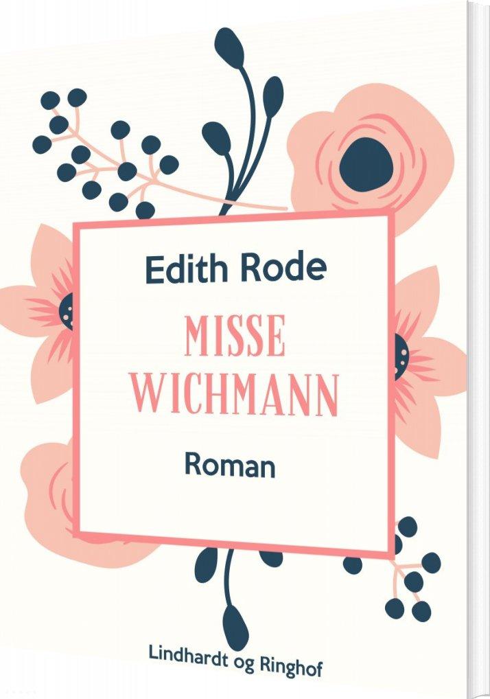 Image of   Misse Wichmann - Edith Rode - Bog