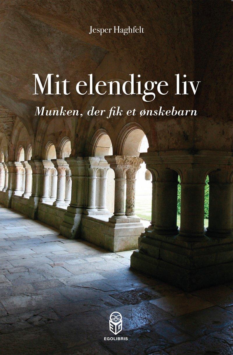 Image of   Mit Elendige Liv - Jesper Haghfelt - Bog