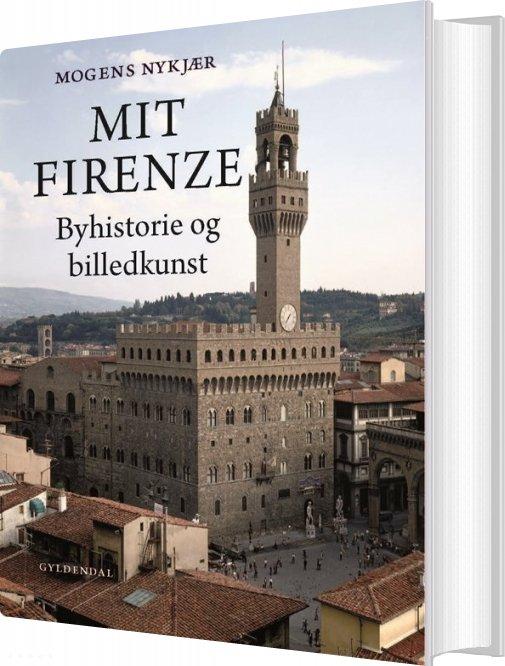 Mit Firenze - Mogens Nykjær - Bog