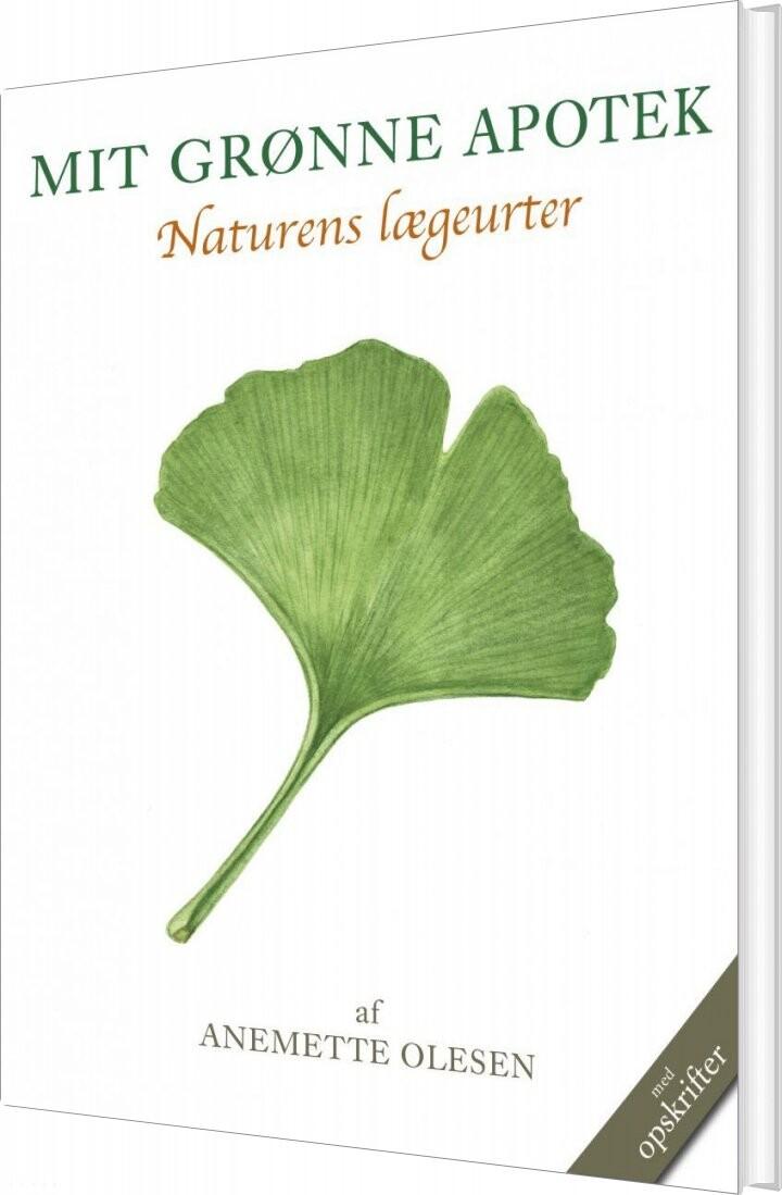 Billede af Mit Grønne Apotek - Anemette Olesen - Bog