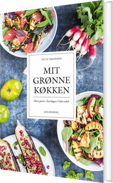 Mit Grønne Køkken - Ditte Ingemann - Bog