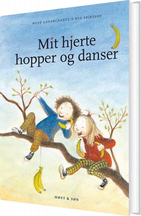 Mit Hjerte Hopper Og Danser - Rose Lagercrantz - Bog