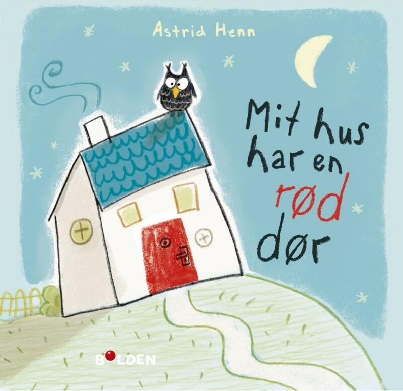 Mit Hus Har En Rød Dør - Astrid Henn - Bog