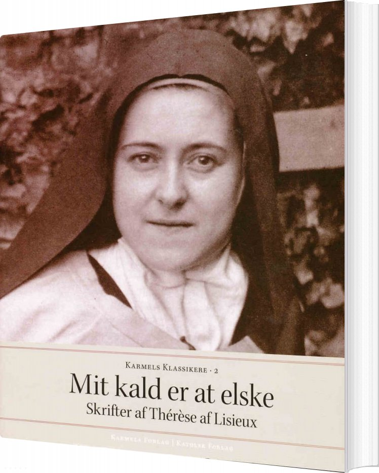 Image of   Mit Kald Er At Elske - Thérèse - Bog