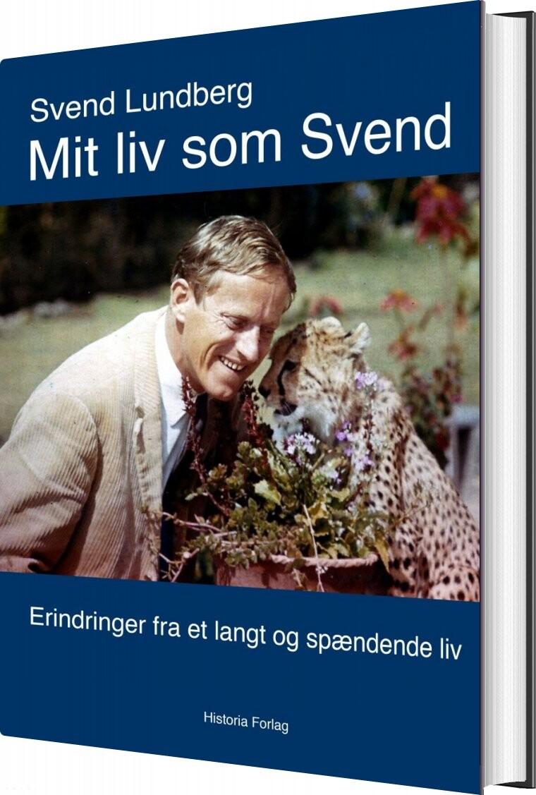 Image of   Mit Liv Som Svend - Svend Lundberg - Bog