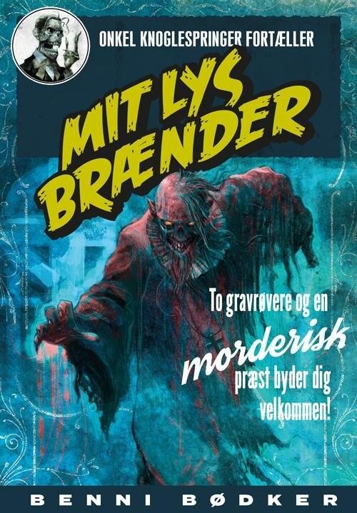 Image of   Mit Lys Brænder - Benni Bødker - Bog