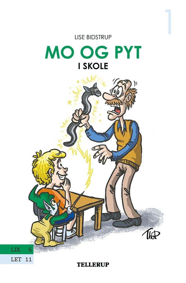 Image of   Mo Og Pyt #1: Mo Og Pyt I Skole - Lise Bidstrup - Bog