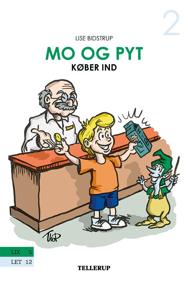 Image of   Mo Og Pyt #2: Mo Og Pyt Køber Ind - Lise Bidstrup - Bog