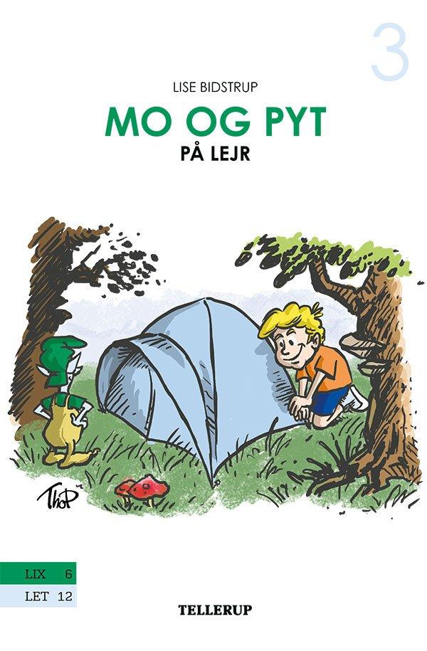 Image of   Mo Og Pyt #3: Mo Og Pyt På Lejr - Lise Bidstrup - Bog