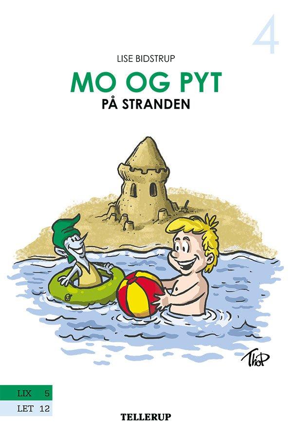 Image of   Mo Og Pyt #4: Mo Og Pyt På Stranden - Lise Bidstrup - Bog