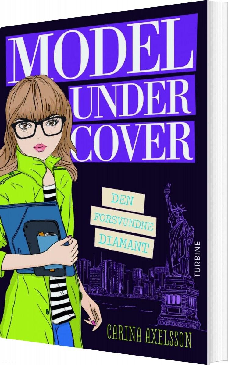 Image of   Model Under Cover. Den Forsvundne Diamant - Carina Axelsson - Bog