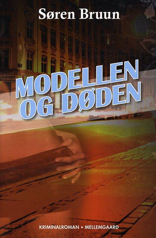 Image of   Modellen Og Døden - Søren Bruun - Bog