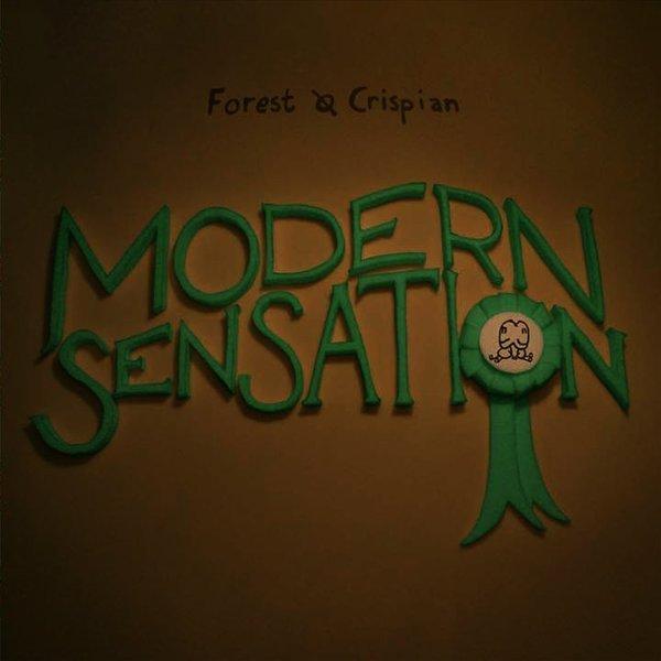 Image of   Forest And Crispian - Modern Sensation - CD