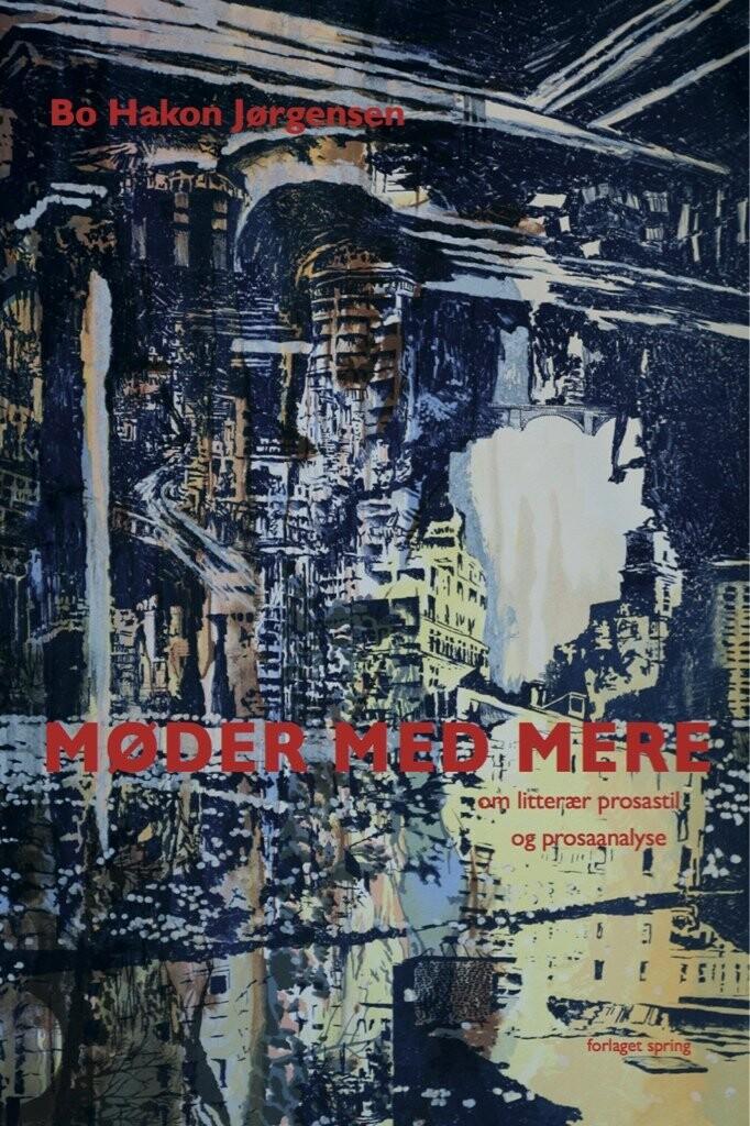 Image of   Møder Med Mere - Bo Hakon Jørgensen - Bog