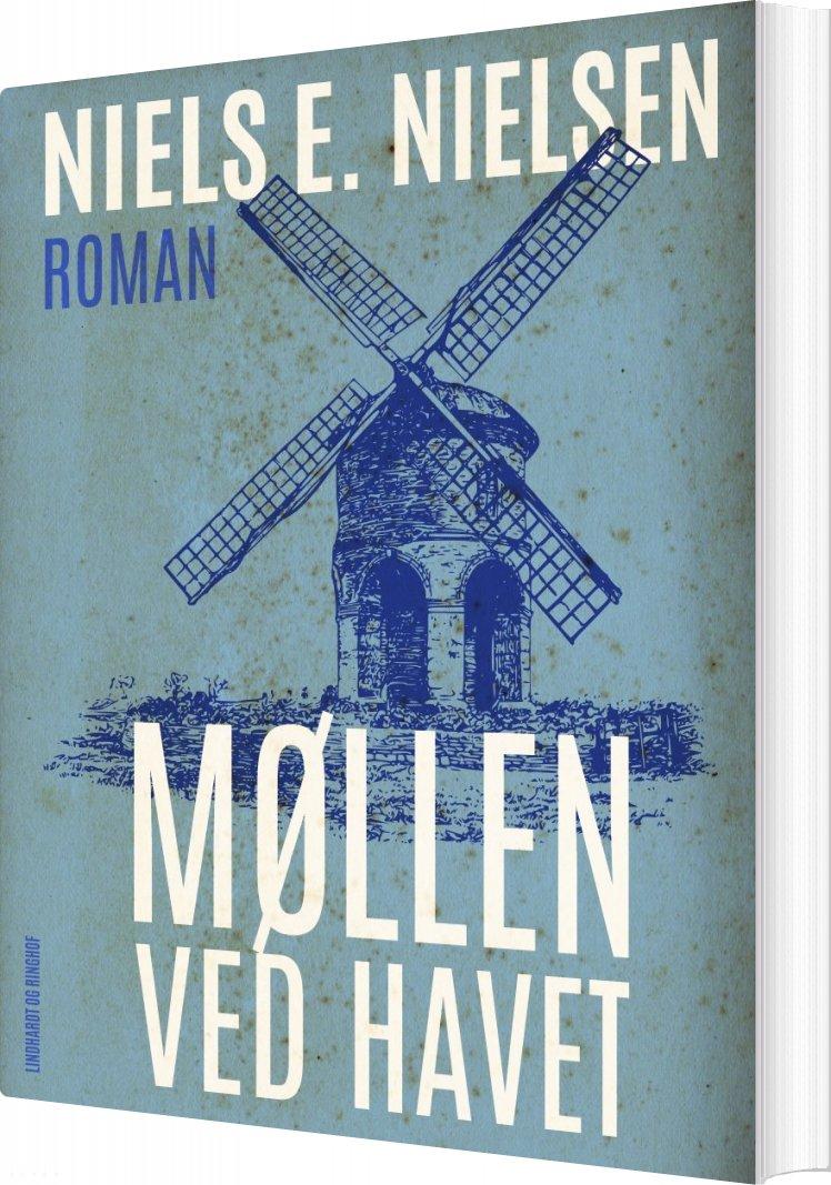 Møllen Ved Havet - Niels E. Nielsen - Bog