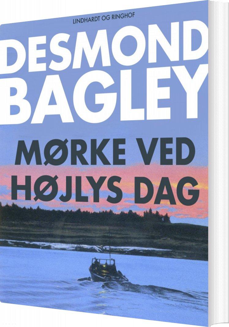 Mørke Ved Højlys Dag - Desmond Bagley - Bog