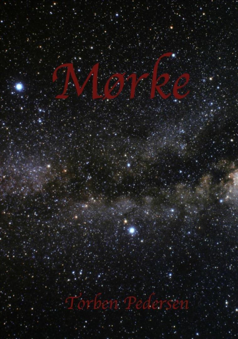 Image of   Mørke - Torben Pedersen - Bog