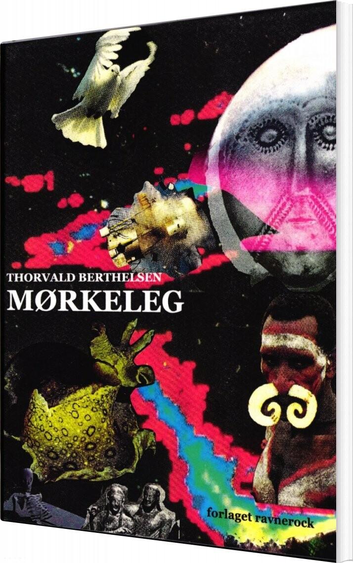 Image of   Mørkeleg - Thorvald Berthelsen - Bog