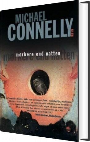 Image of   Mørkere End Natten - Michael Connelly - Bog