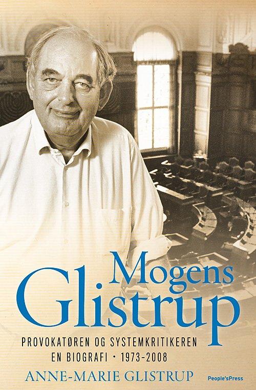 Mogens Glistrup Bind 2 - Anne-marie Glistrup - Bog
