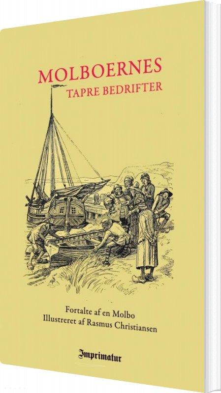 Molboernes Tapre Bedrifter - En Molbo - Bog