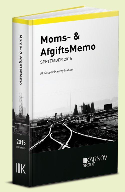 Moms & Afgiftsmemo September 2015 - Kasper Harvey Hansen - Bog