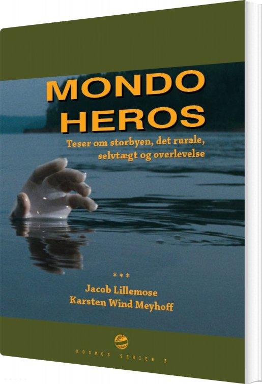 Mondo Heros - Karsten Wind Meyhoff - Bog