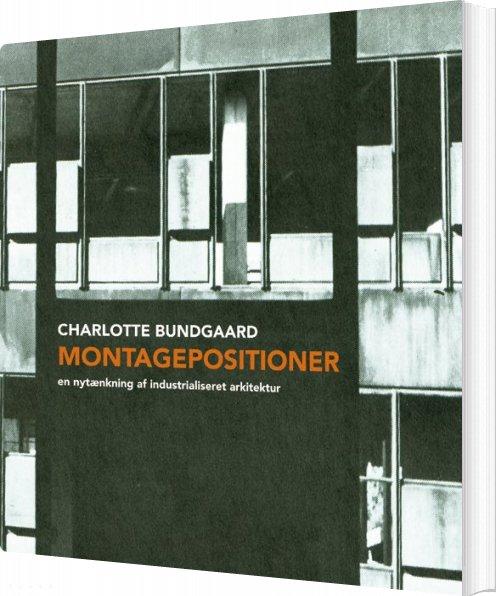 Montagepositioner - Charlotte Bundgaard - Bog