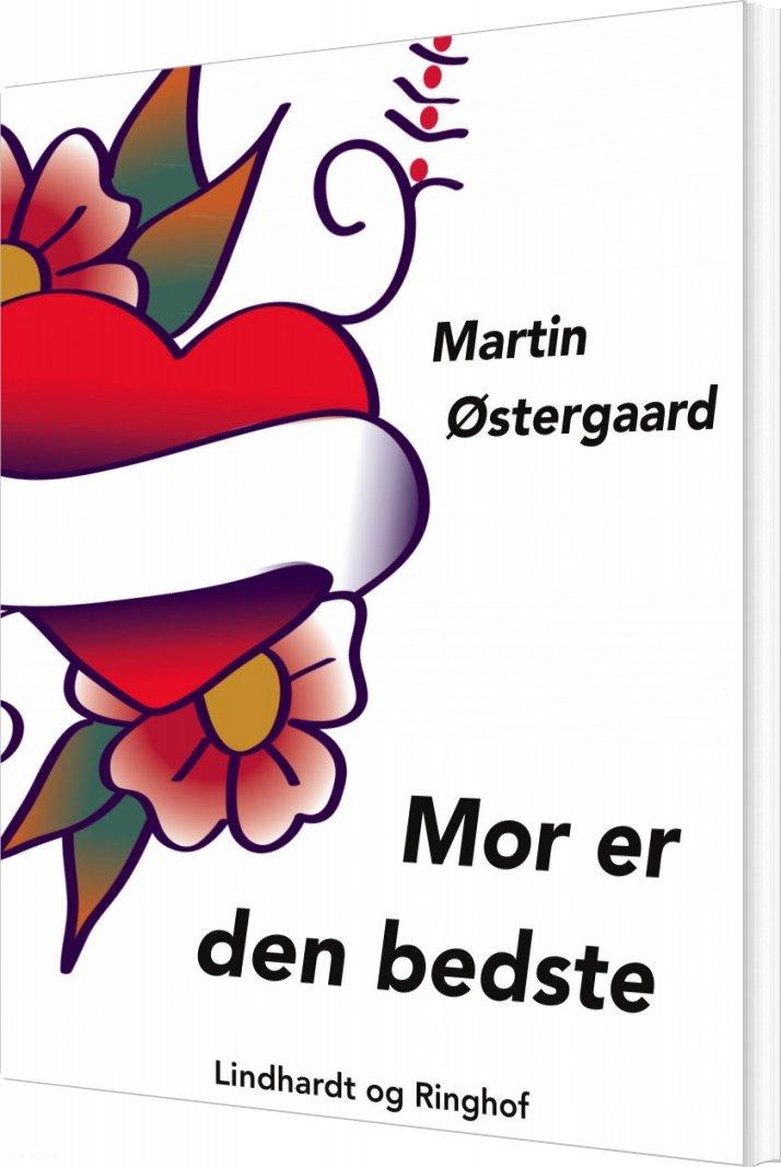 Mor Er Den Bedste - Martin østergaard østergaard - Bog