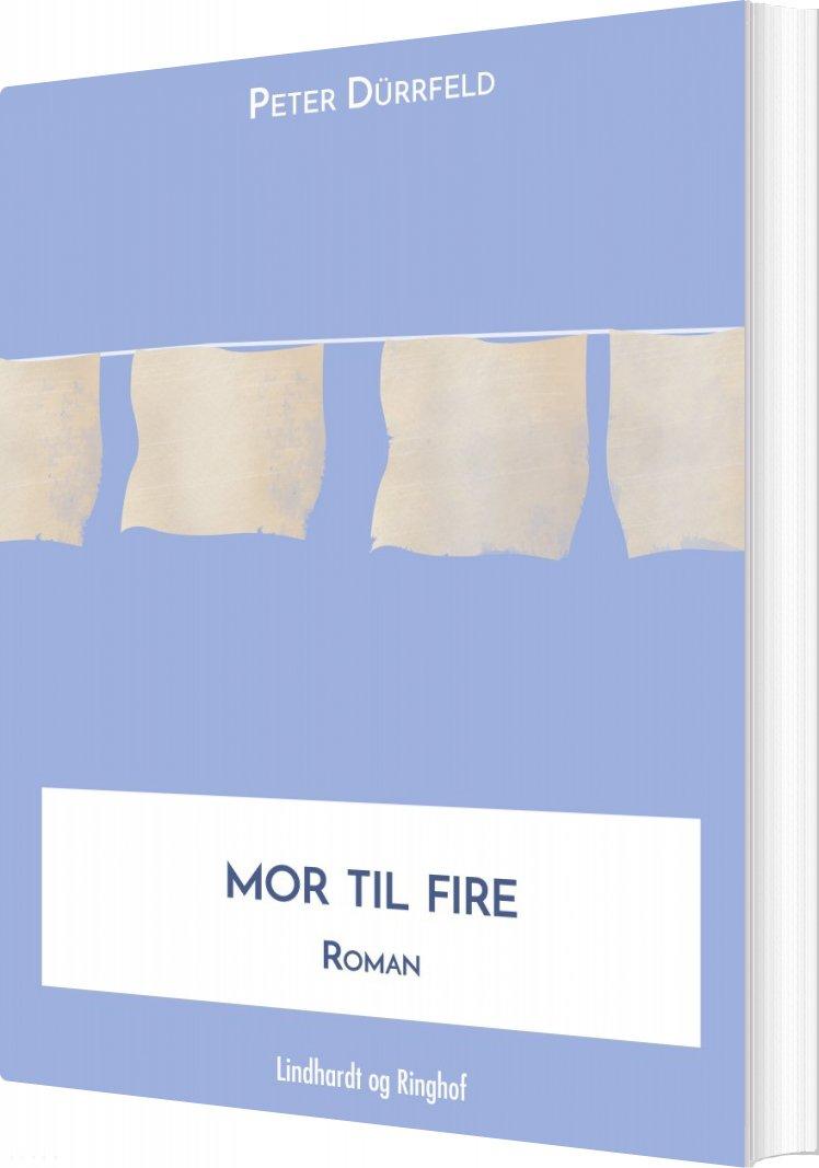 Mor Til Fire - Peter Dürrfeld - Bog