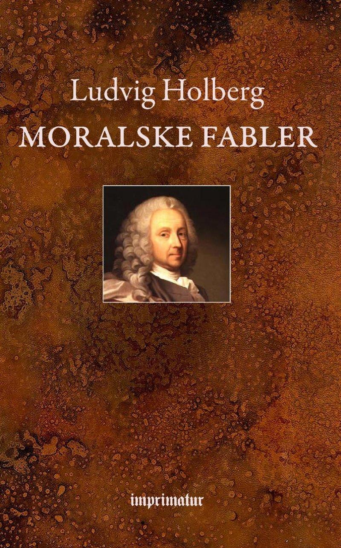 Moralske Fabler - Ludvig Holberg - Bog