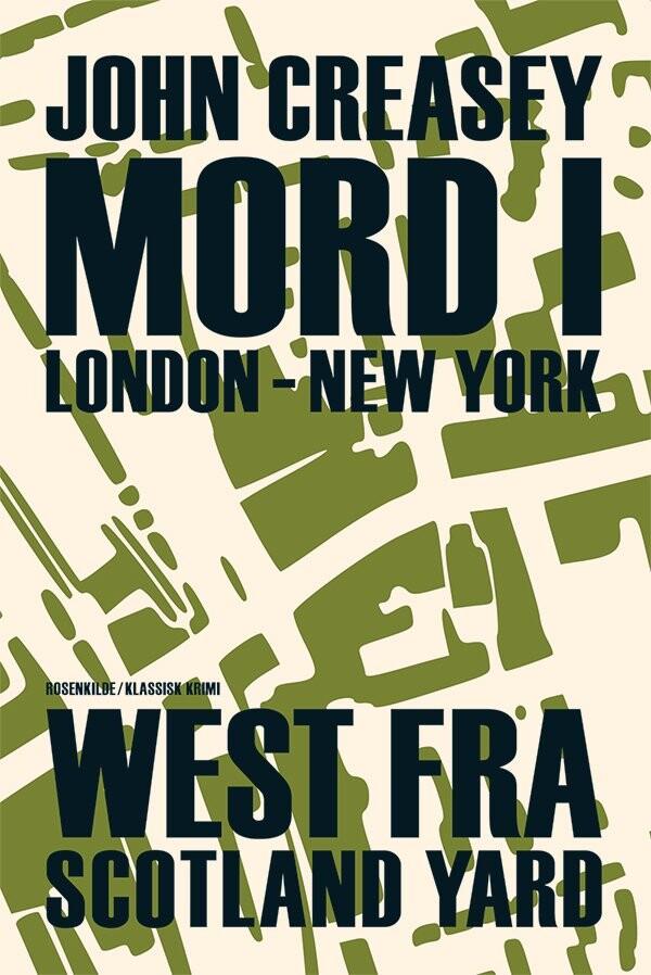 Mord I London - New York - John Creasy - Bog