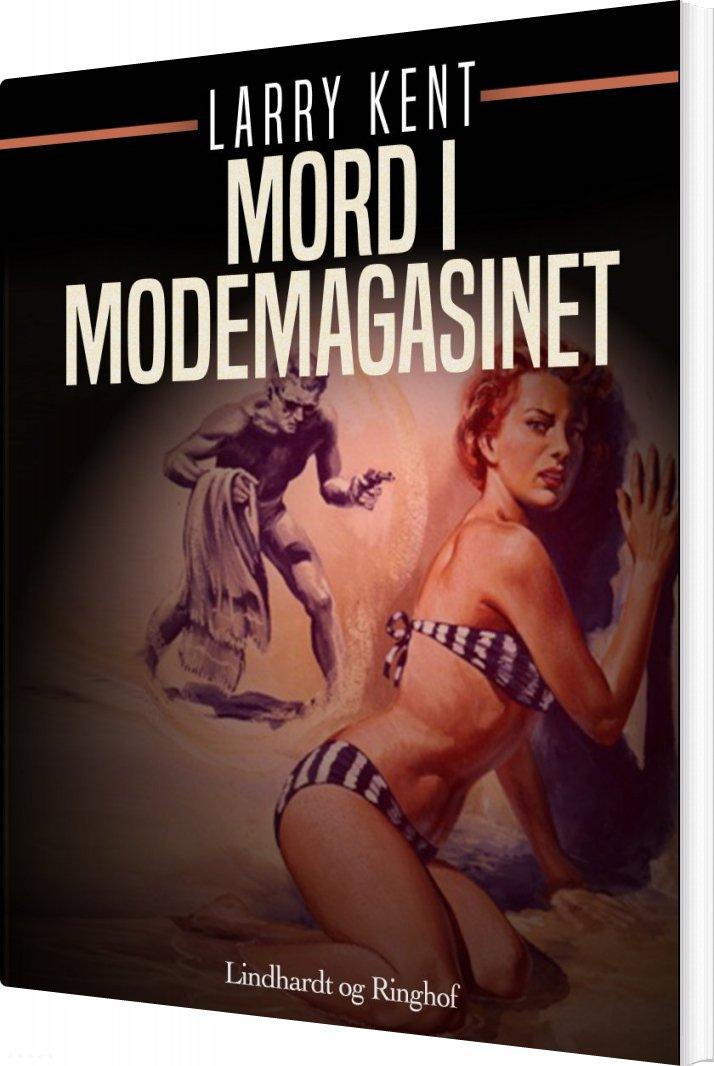 Mord I Modemagasinet - Larry Kent - Bog