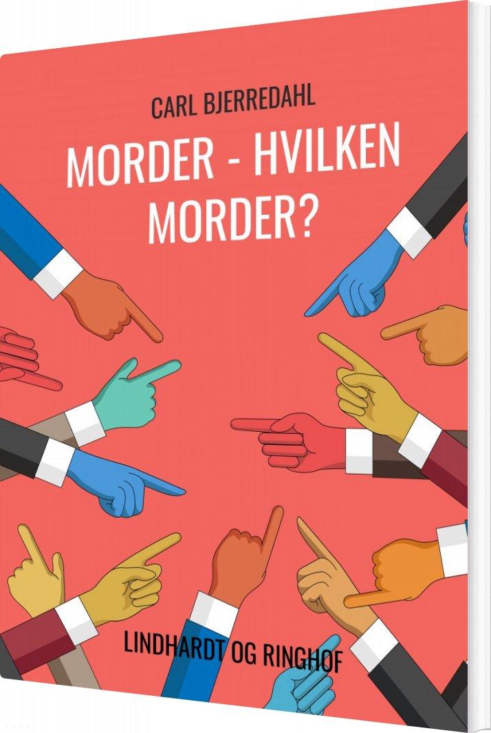 Image of   Morder - Hvilken Morder? - Carl Bjerredahl - Bog