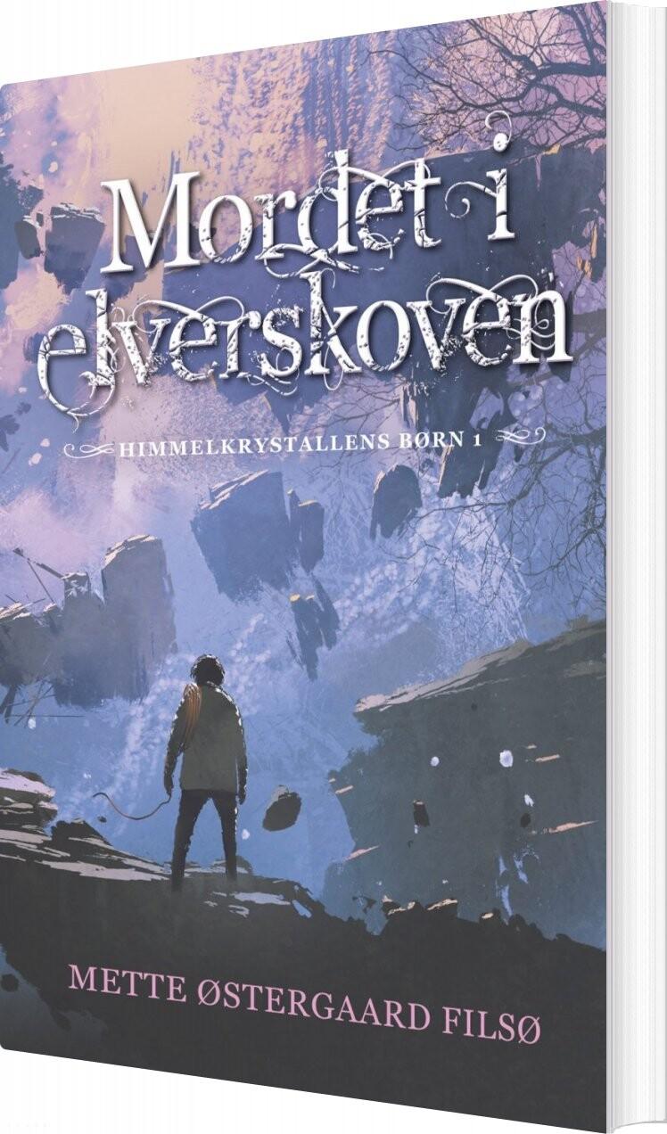 Image of   Mordet I Elverskoven - Mette østergaard Filsø - Bog