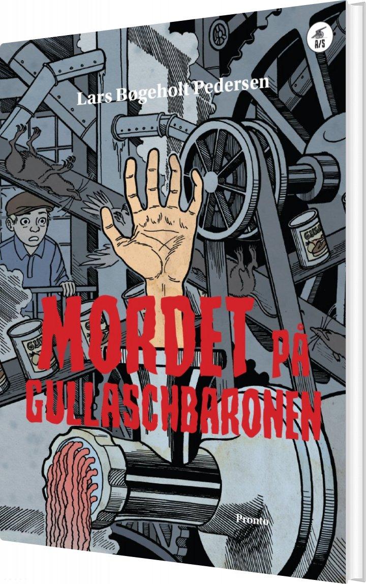 Mordet På Gullaschbaronen - Lars Bøgeholt Pedersen - Bog