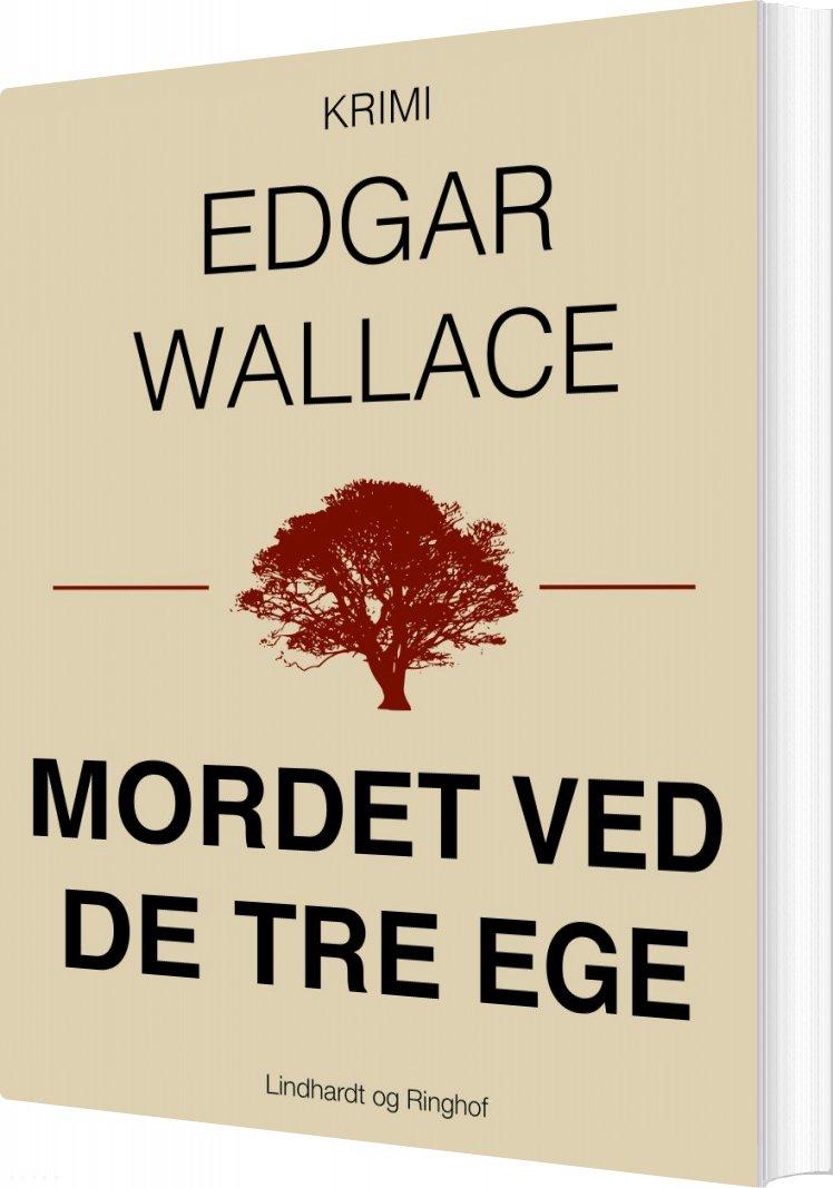 Mordet Ved De Tre Ege - Edgar Wallace - Bog
