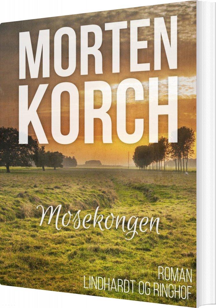 Mosekongen - Morten Korch - Bog