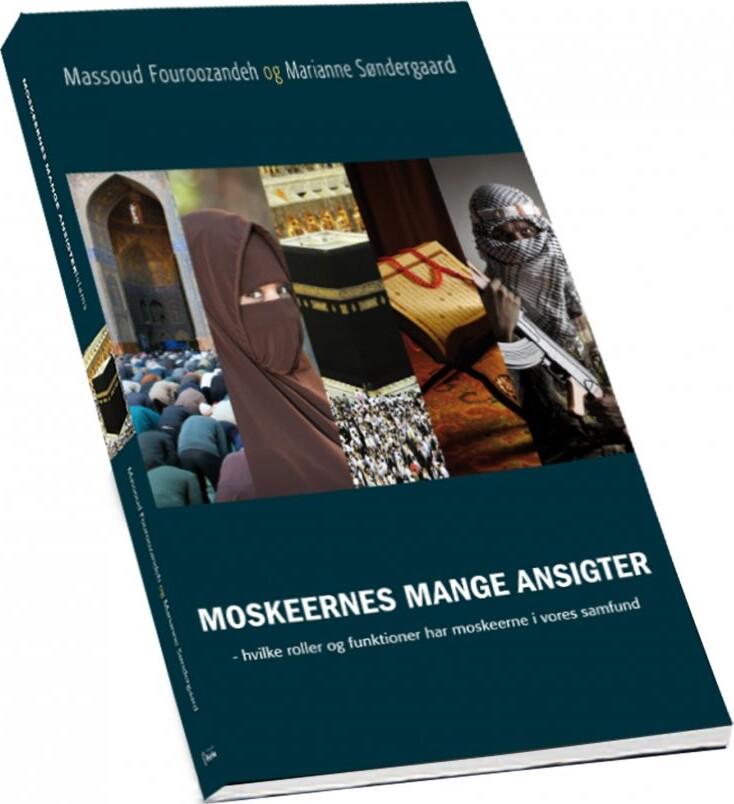 Moskeernes Mange Ansigter - Massoud Fouroozandeh - Bog