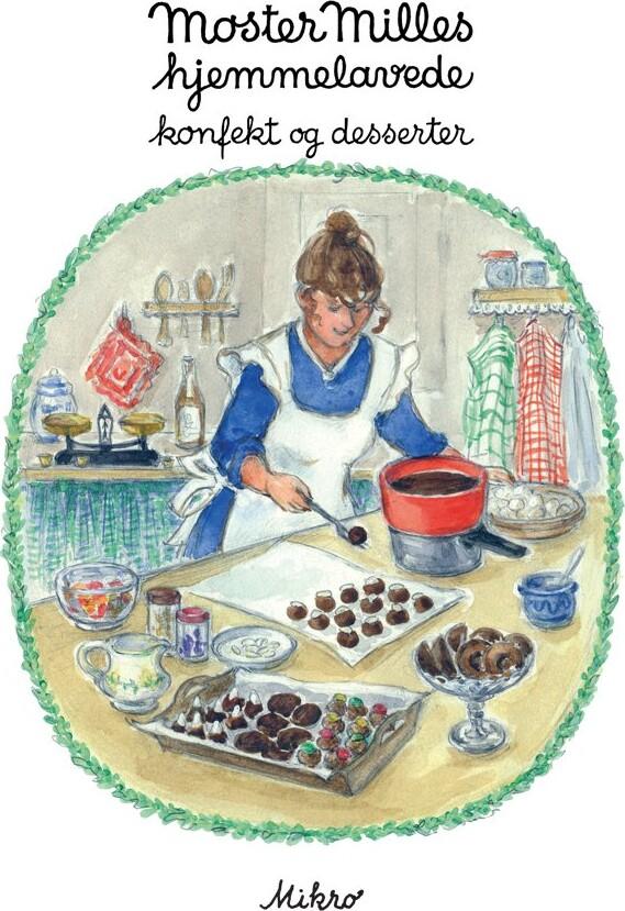Moster Milles Hjemmelavede Konfekt Og Desserter - Inga Linde Jensen - Bog