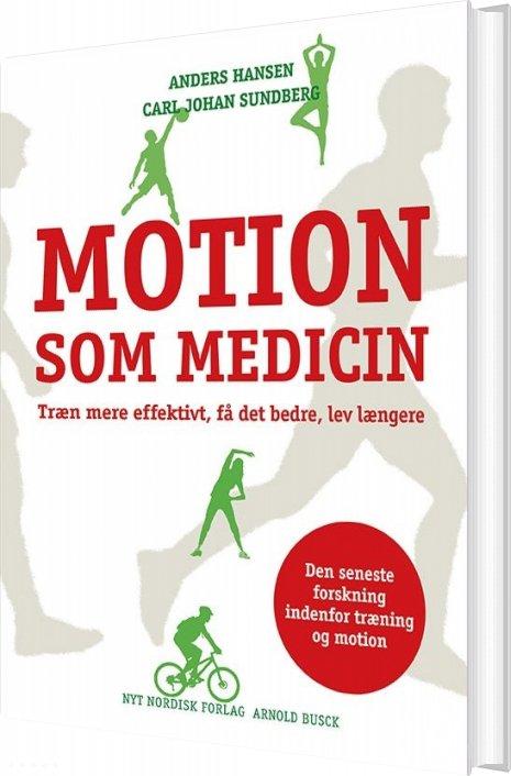Image of   Motion Som Medicin - Anders Hansen - Bog