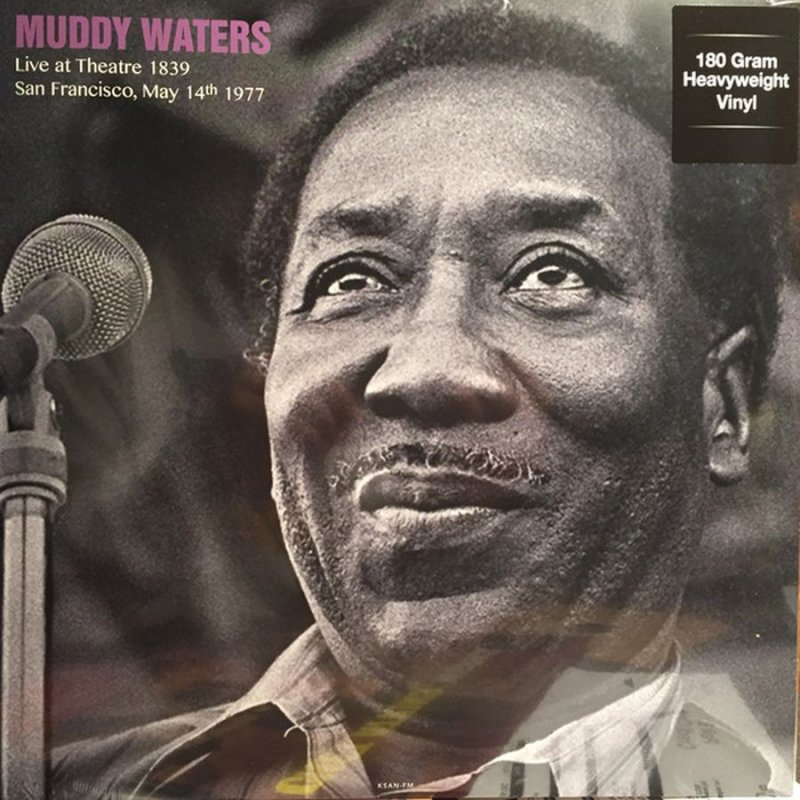 Image of   Muddy Waters - Live At Theatre 1839, San Francisco, May 14th 1977 - Vinyl / LP