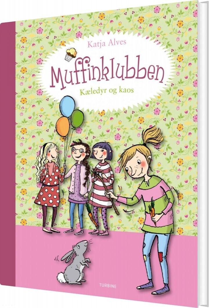 Image of   Muffinklubben - Kæledyr Og Kaos - Katja Alves - Bog