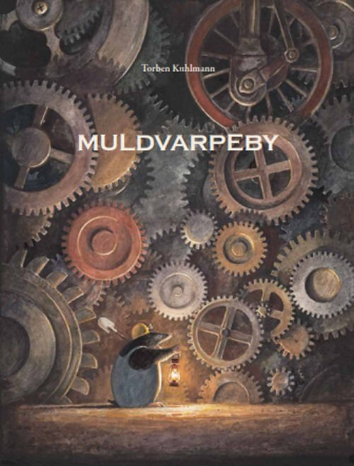 Image of   Muldvarpeby - Torben Kuhlmann - Bog