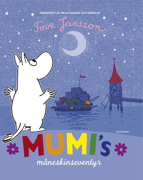 Mumis Måneskinseventyr - Tove Jansson - Bog
