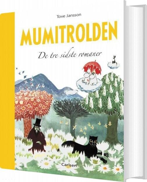 Mumitrolden - De Tre Sidste Romaner - Tove  Jansson - Bog