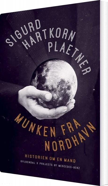 Munken Fra Nordhavn - Sigurd Hartkorn Plaetner - Bog