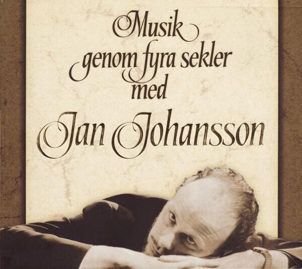 Image of   Jan Johansson - Musik Genom Fyra Sekler Med - CD